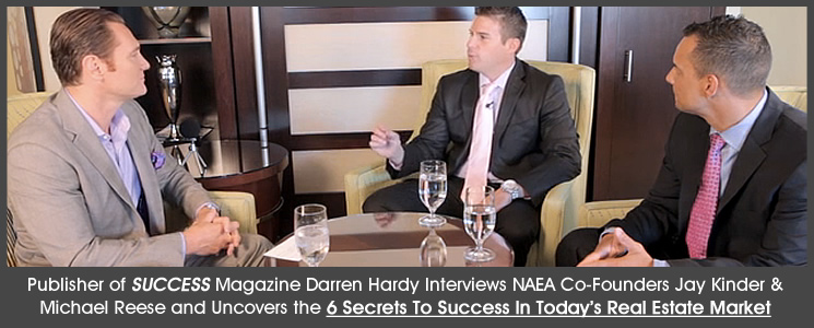 Success Magazine Publisher Darren Hardy Interviews NAEA Co-Founders