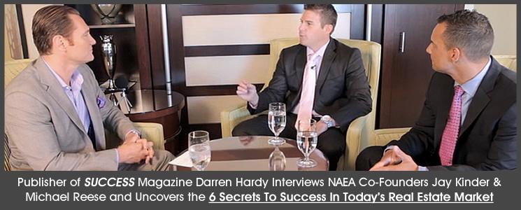 Success Magazine Publisher Darren Hardy Interviews NAEA Co-Founders