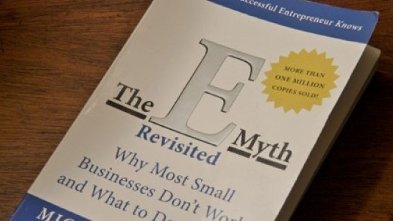 Book Review: The E-Myth Revisited by Michael E. Gerber