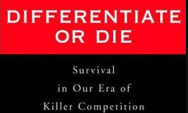Book Review: Differentiate or Die, by Jack Trout